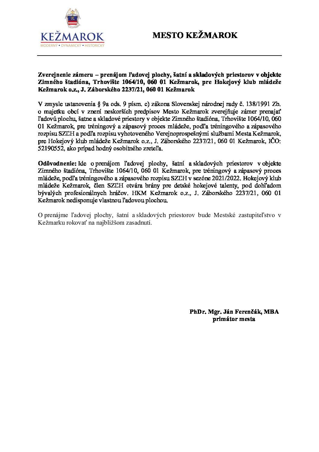 Zverejnenie zámeru - prenájom ľadovej plochy v objekte Zimného štadióna pre HKM