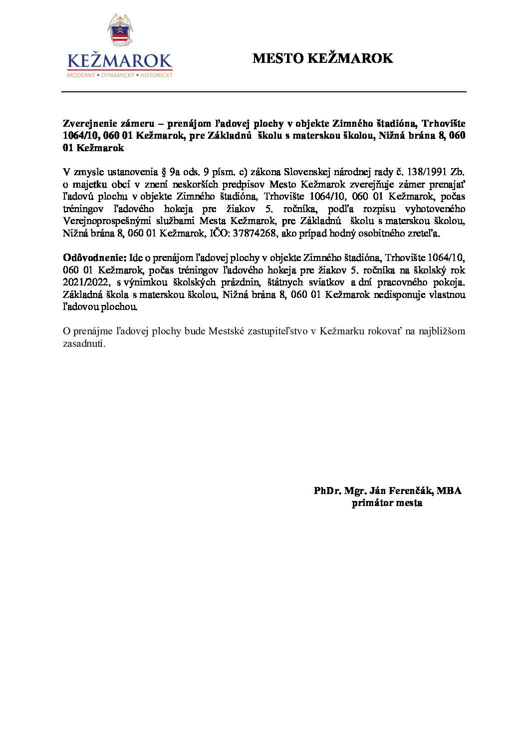 Zverejnenie zámeru - prenájom ľadovej plochy v objekte Zimného štadióna pre ZŠ