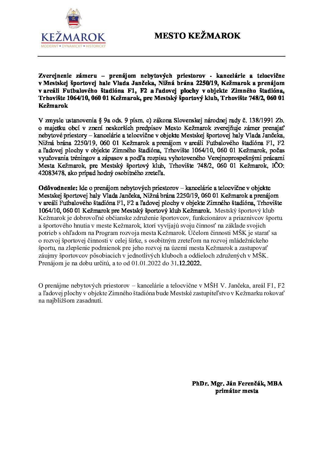 Zverejnenie zámeru - prenájom priestorov v MŠH F1 F2 a zimného štadióna pre MŠK