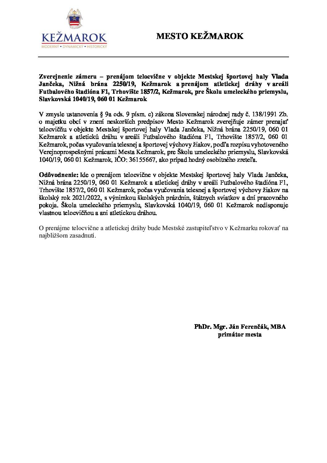 Zverejnenie zámeru - prenájom telocvične v priestoroch MŠH a atletickej dráhy v priestoroch F1