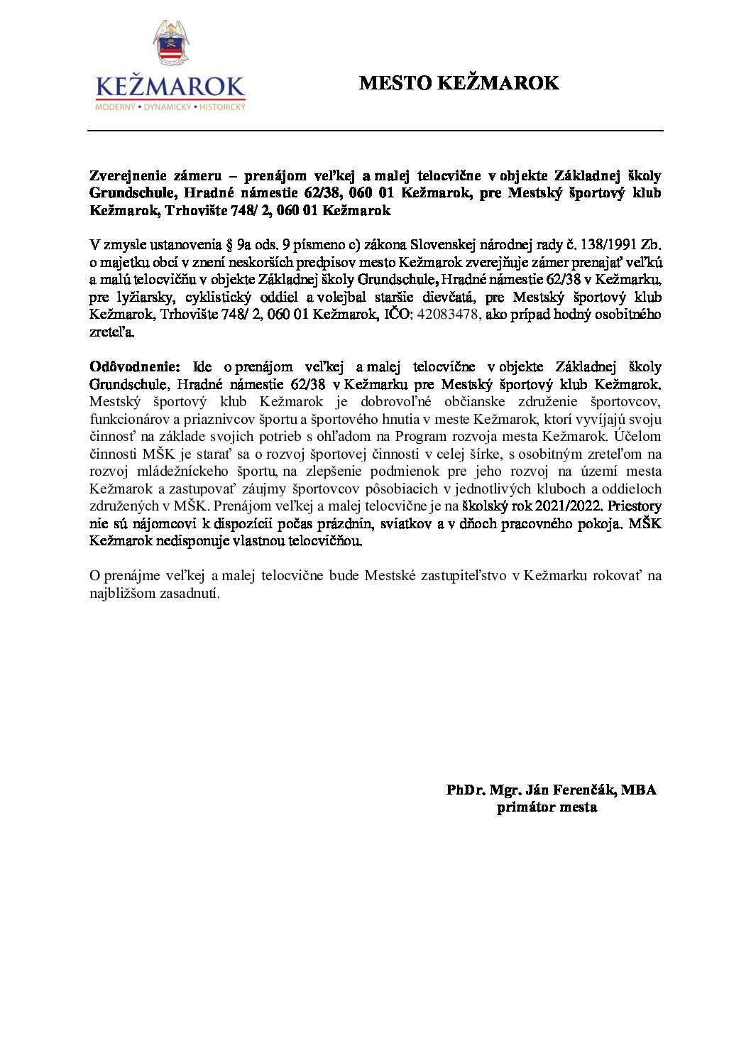 Zverejnenie zámeru - prenájom veľkej a malej telocvične v objekte ZŠ Grundchule Kežmarok